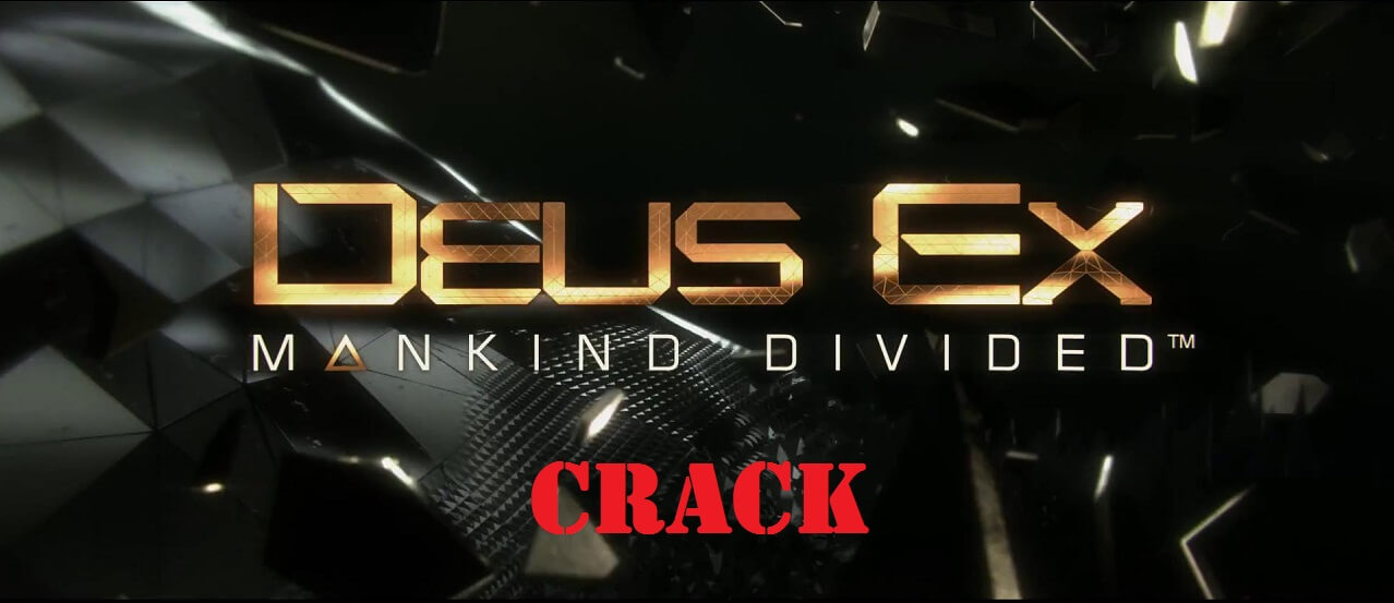 Deus Ex Mankind Divided Download Crack Free + Torrent