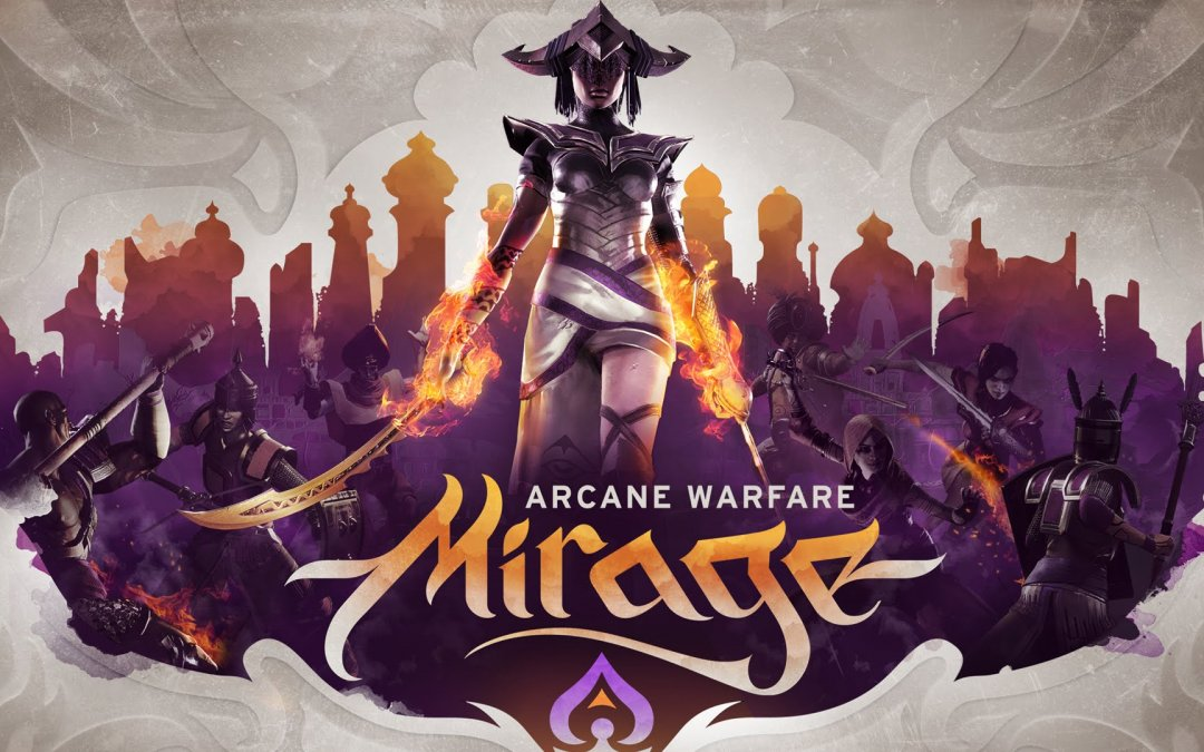 Mirage Arcane Warfare Download Crack Free + Torrent