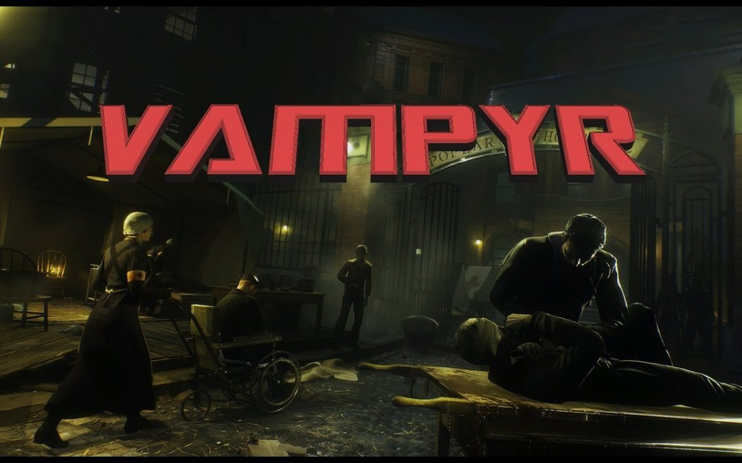 Vampyr Download Crack Free + Torrent